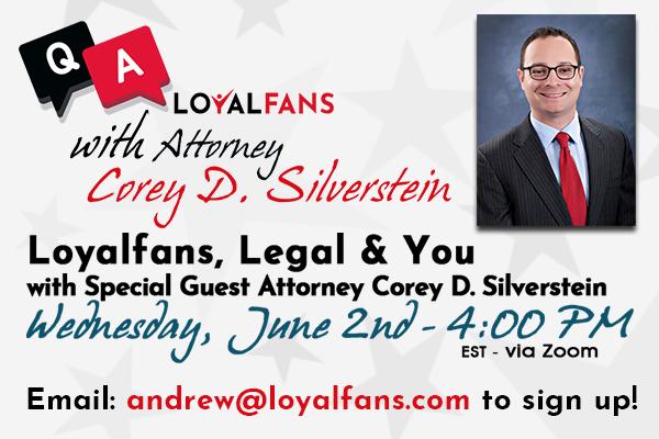 Corey D. Silverstein Loyalfans Legal Webinar